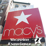 MACY'S<sup>®</sup> Shopping Experience