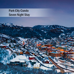 Park City Condo 7 Night Stay